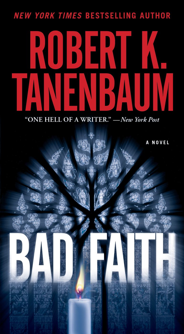 Bad Faith By: Robert K. Tanenbaum