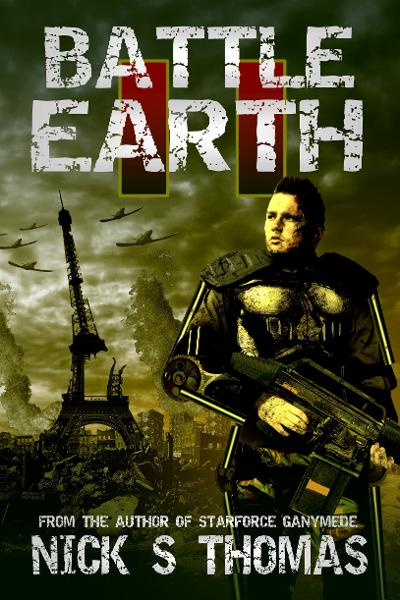 Battle Earth II (Book 2) By: Nick S. Thomas
