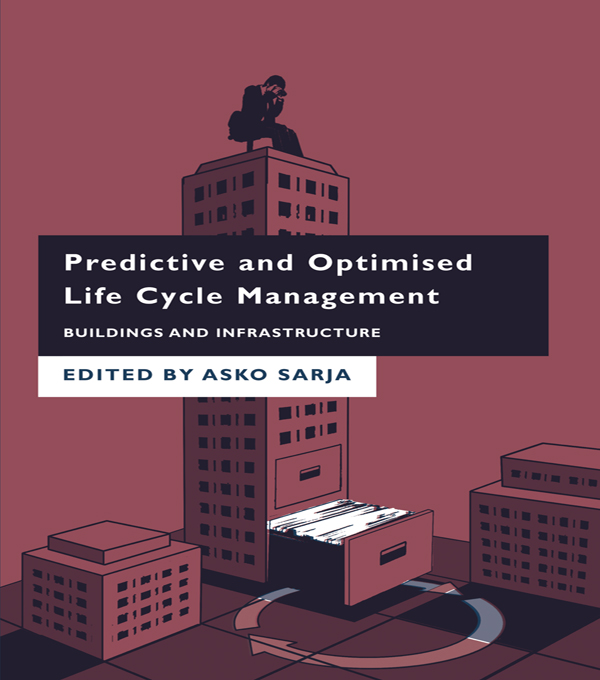 Predictive & Optimised Life Cycle Management Buildings and Infrastructure