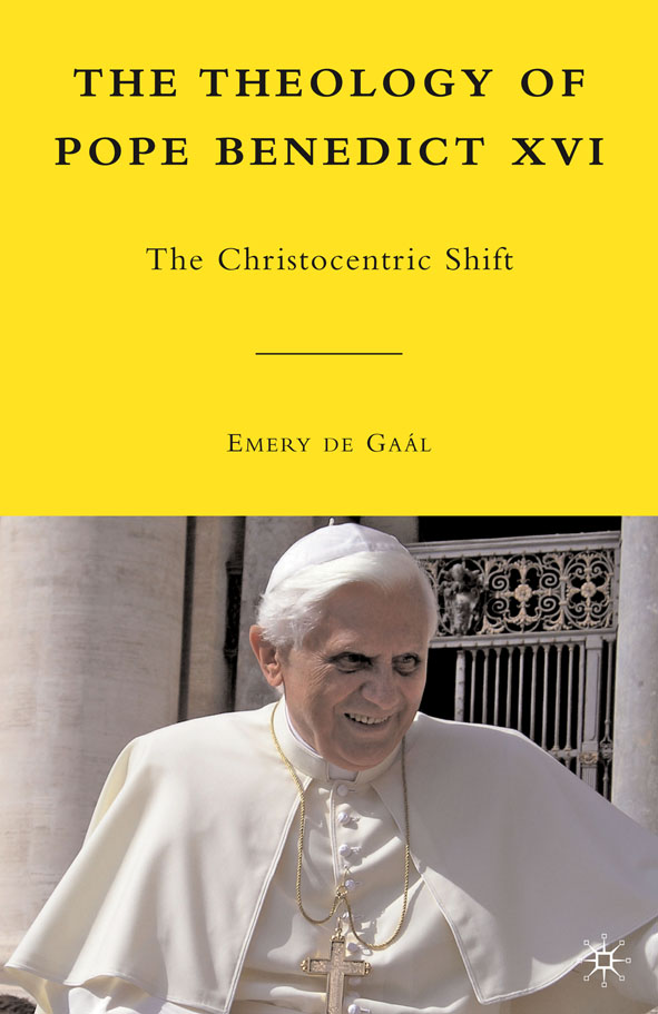 The Theology of Pope Benedict XVI The Christocentric Shift