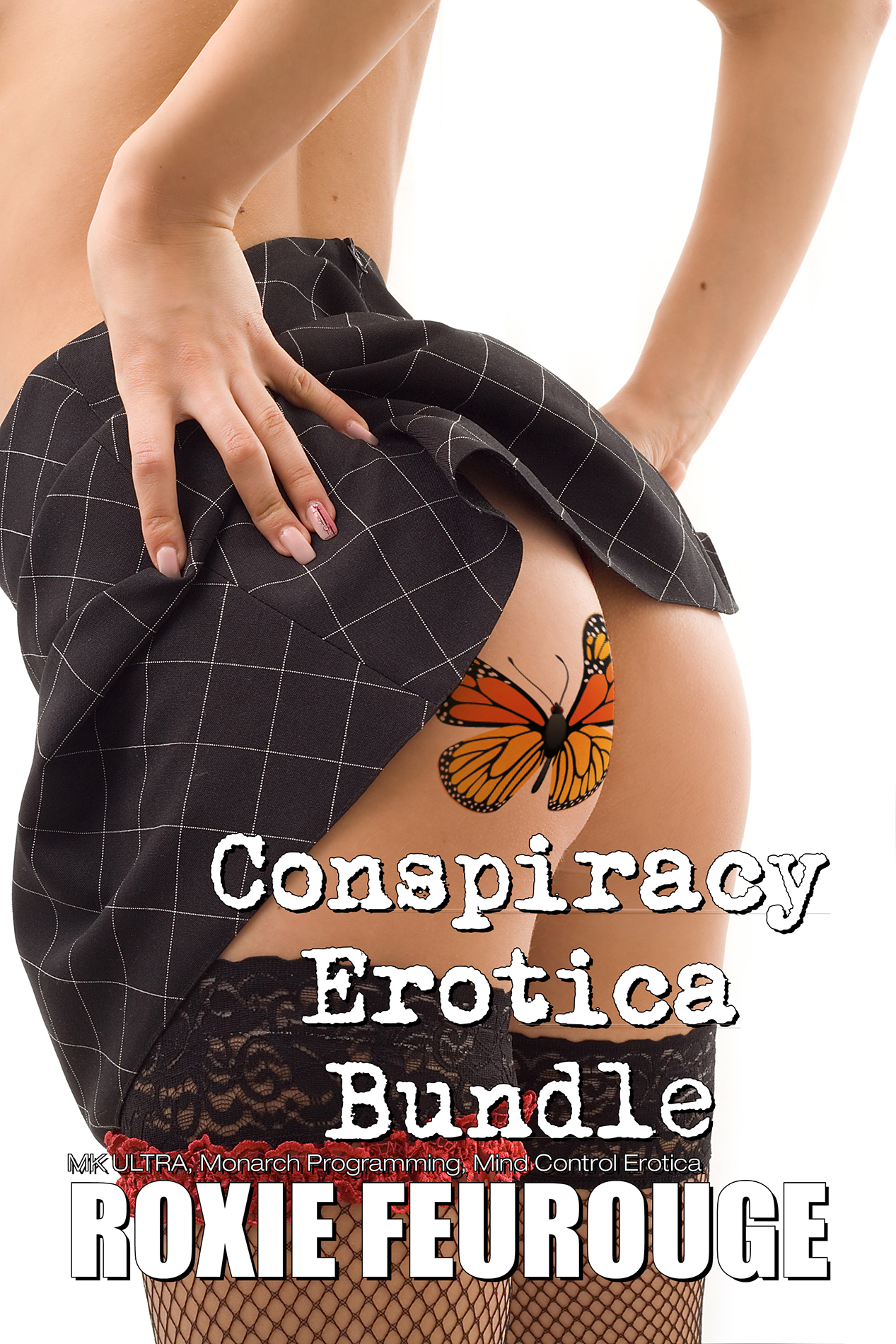 Conspiracy Erotica Bundle (MK ULTRA, Monarch Programming, Mind Control Erotica)