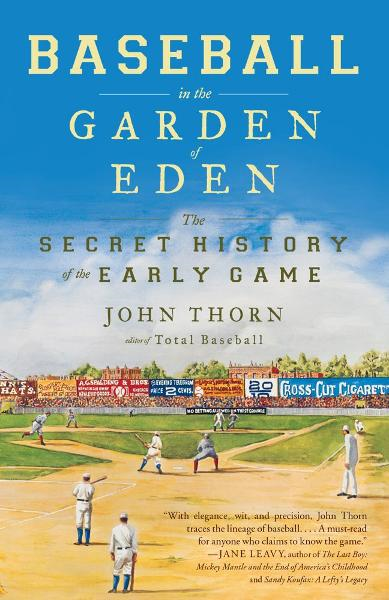 Baseball in the Garden of Eden