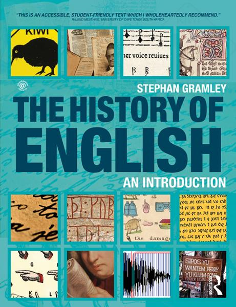 The History of English By: Gramley, Stephan