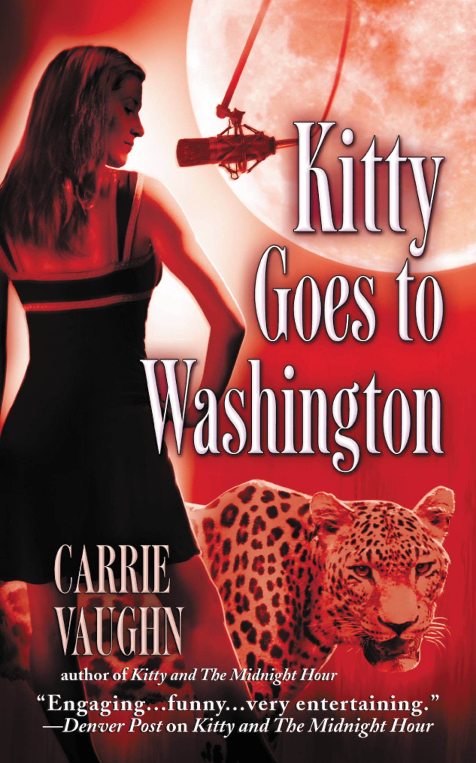 Kitty Goes to Washington By: Carrie Vaughn