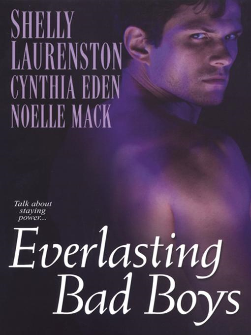 Shelly Laurenston - Everlasting Bad Boys