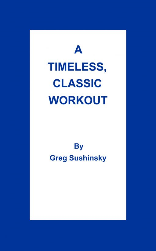 A Timeless, Classic Workout