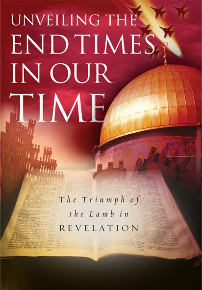 Unveiling the End Times in Our Time: The Triumph of the Lamb in Revelation By: Adrian Rogers