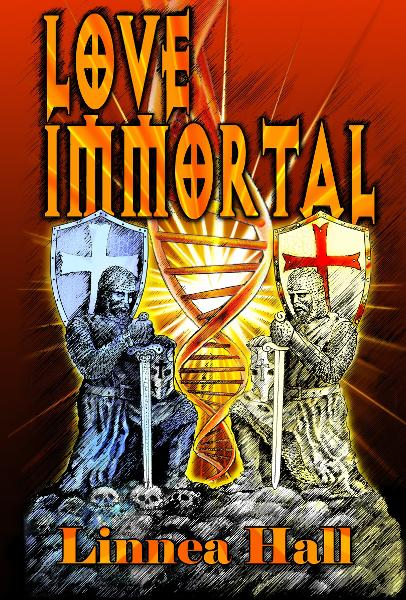 Love Immortal By: Linnea Hall