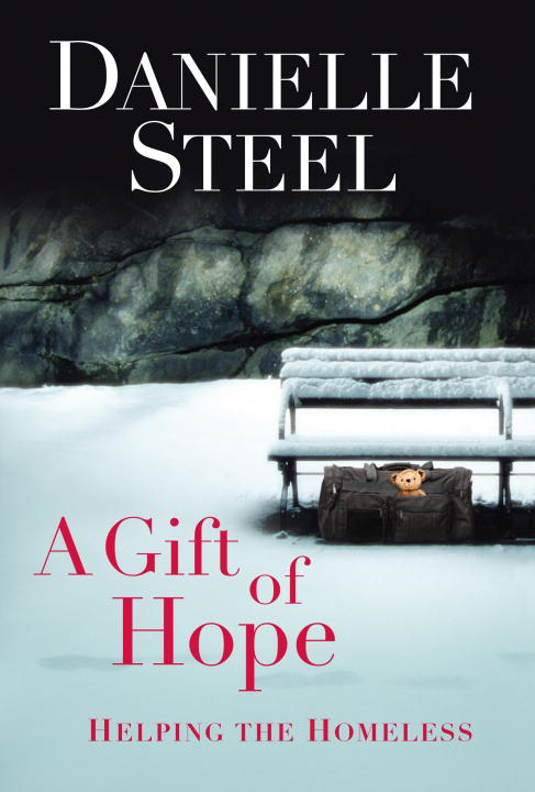 A Gift of Hope By: Danielle Steel