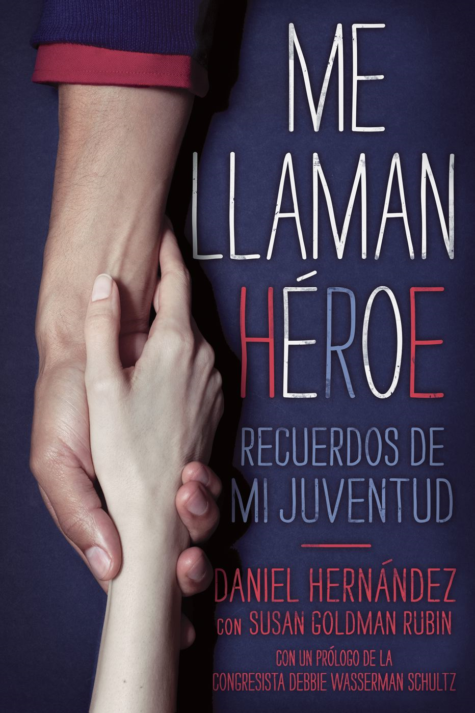 Me llaman heroe (They Call Me a Hero)