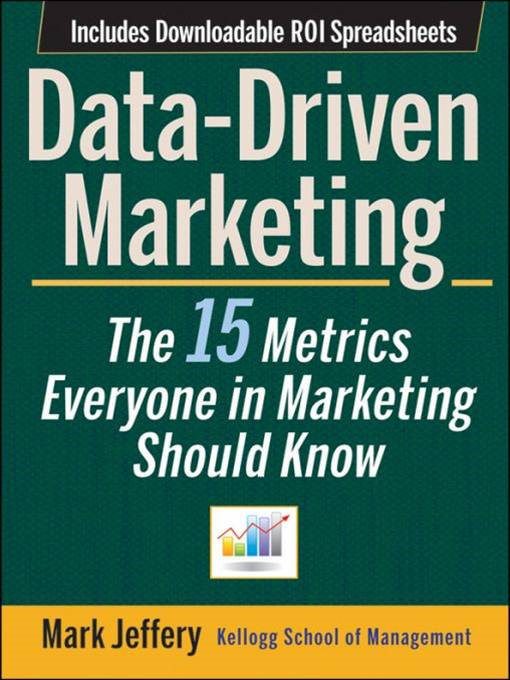 Data-Driven Marketing By: Mark Jeffery