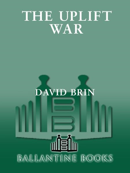 The Uplift War By: David Brin
