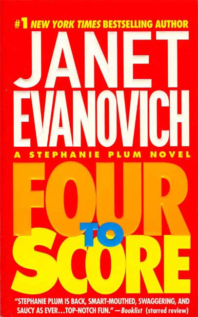 Four to Score By: Janet Evanovich