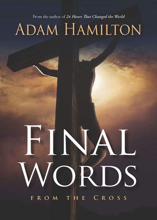 Final Words By: Adam Hamilton