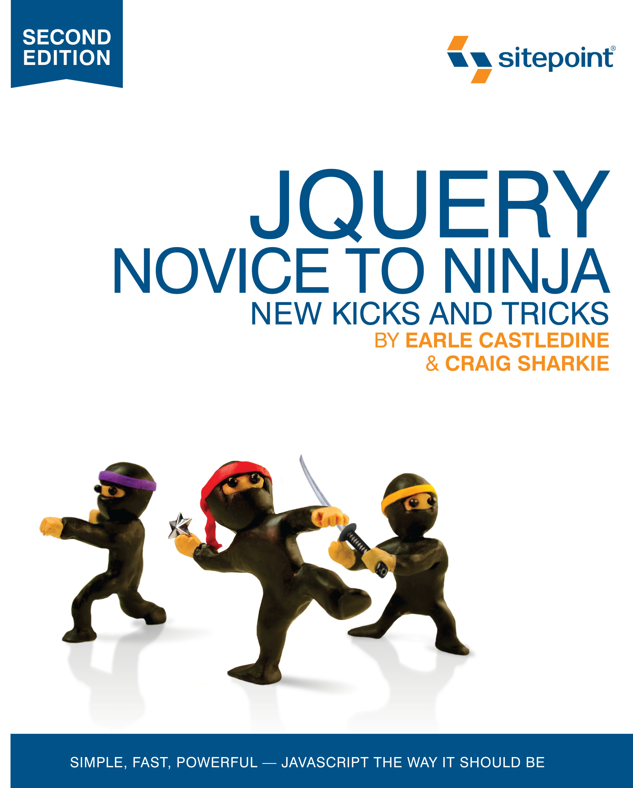 jQuery: Novice to Ninja, 2nd Edition By: Earl Castledine & Craig Sharkie