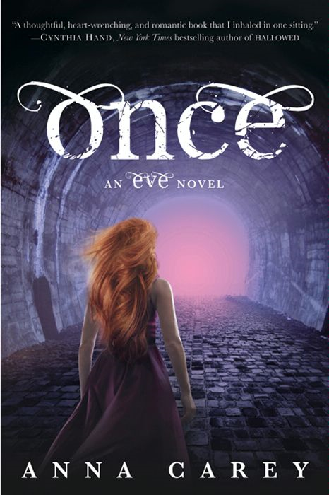 Once: An Eve Novel By: Anna Carey