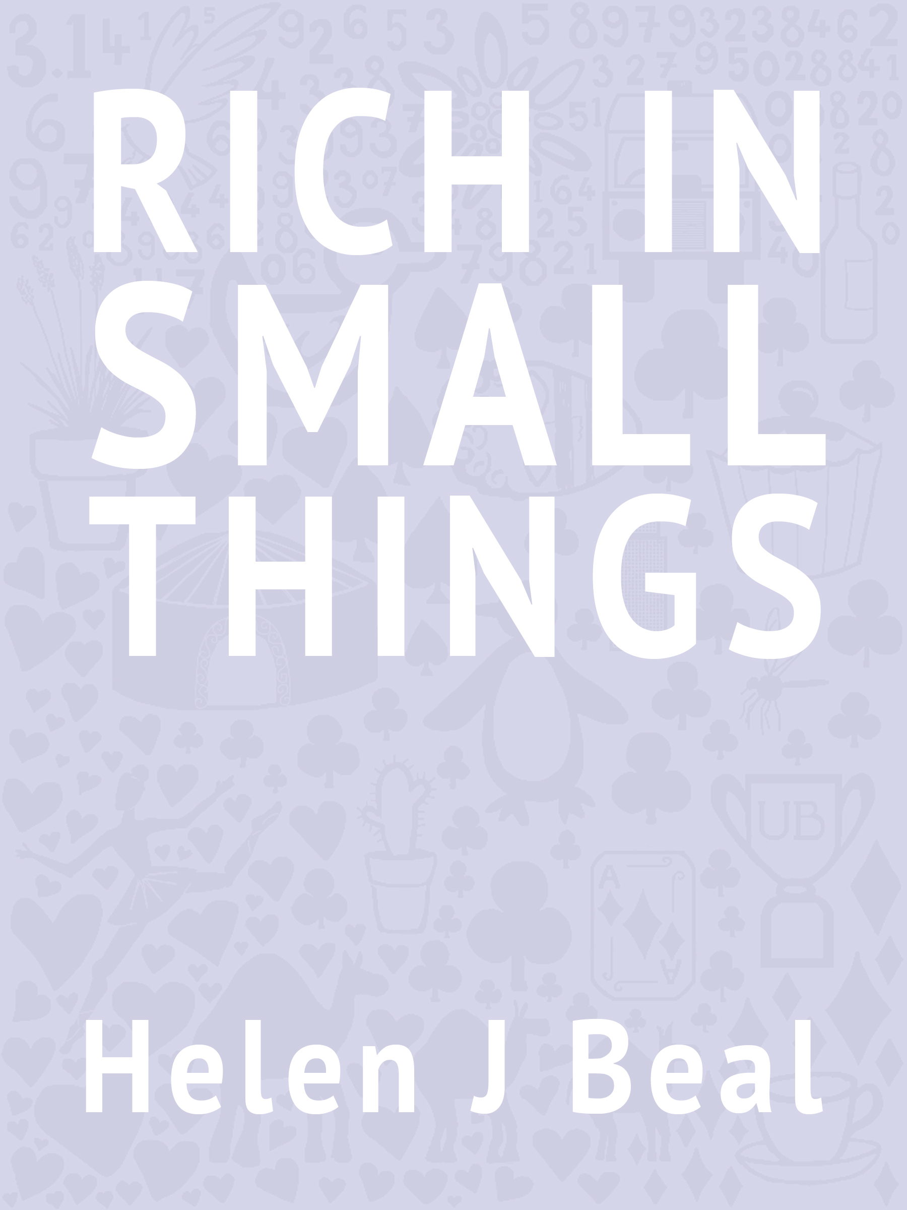 Rich in Small Things