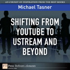 Shifting from YouTube to Ustream and Beyond
