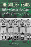 Hibernian In The Days Of The Famous Five