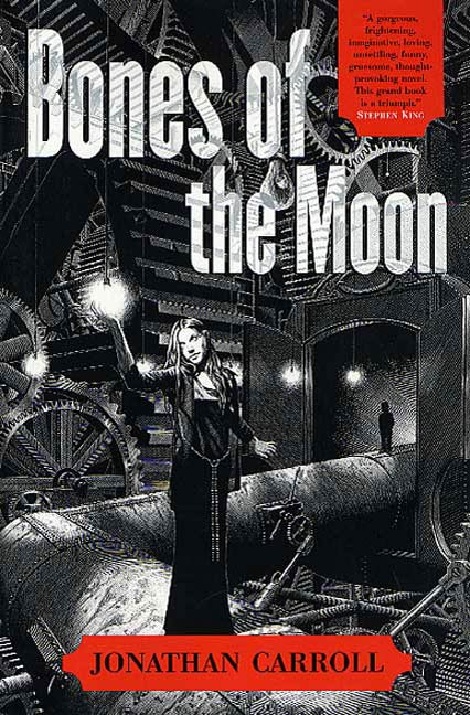 Bones of the Moon By: Jonathan Carroll