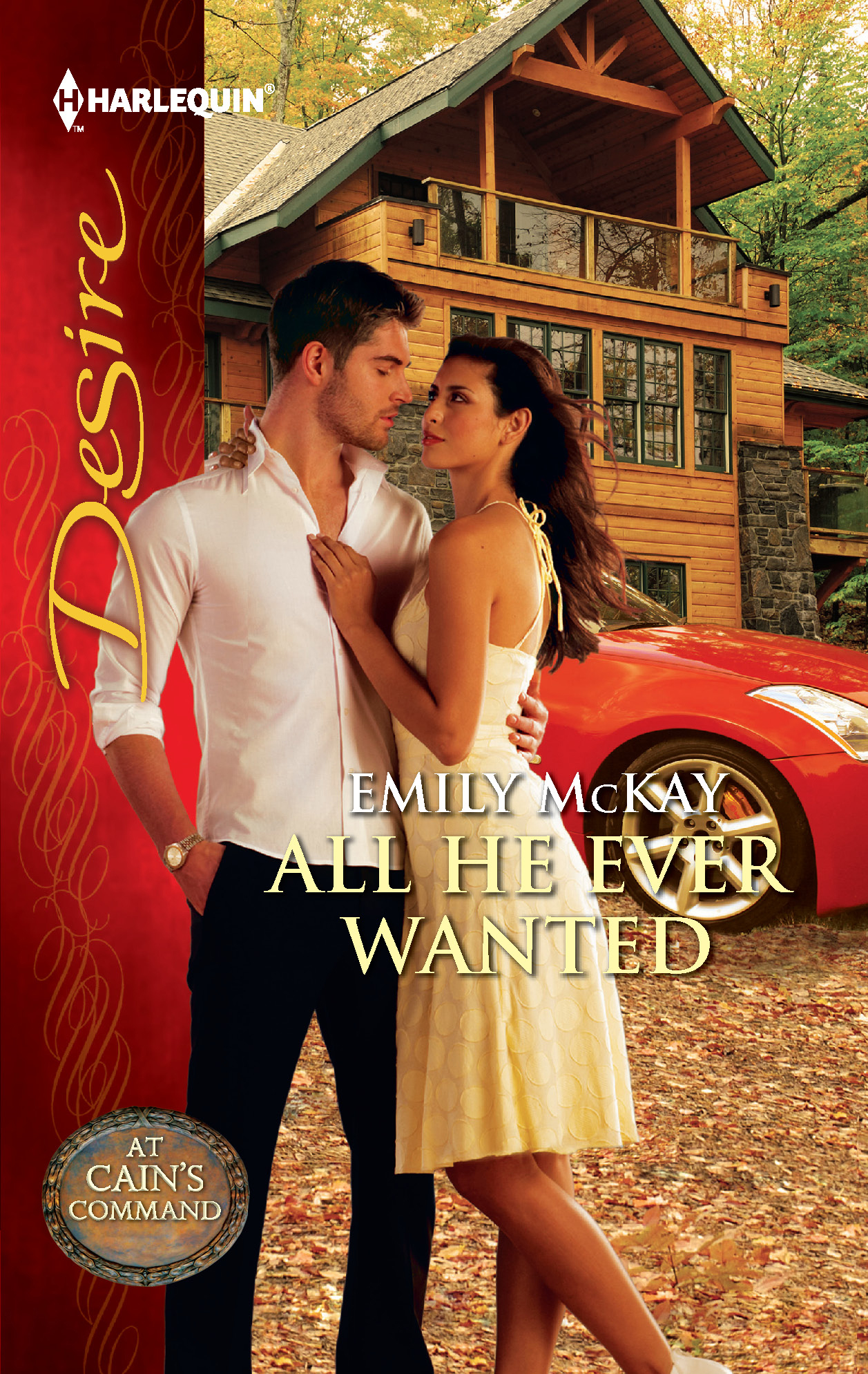 All He Ever Wanted By: Emily McKay
