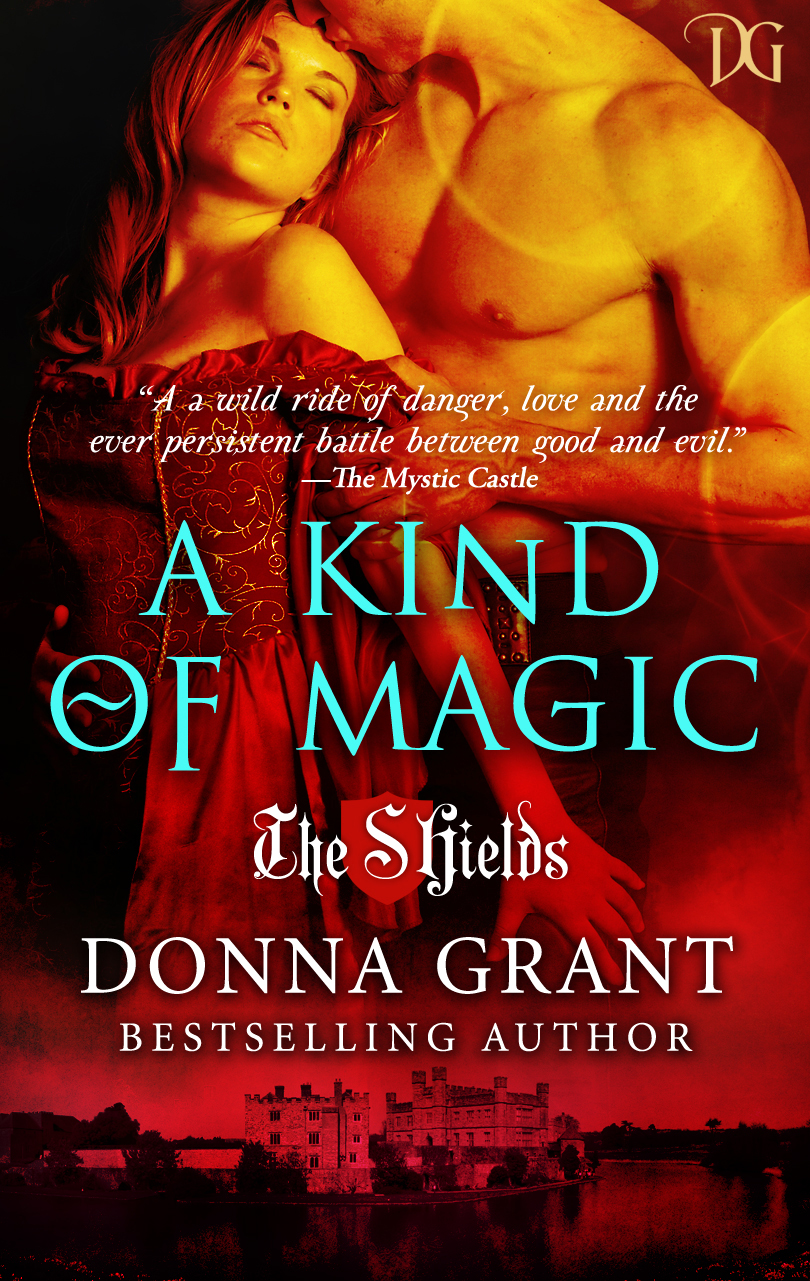 A Kind of Magic By: Donna Grant