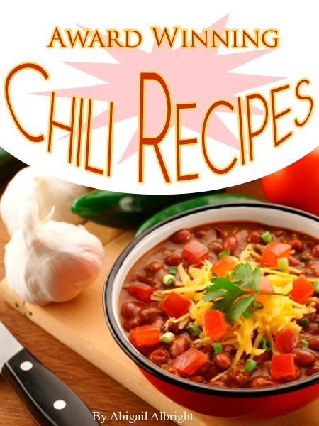 Award Winning Chili Recipes Cookbook
