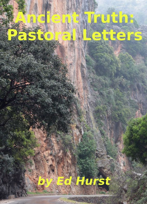 Ancient Truth: Pastoral Letters