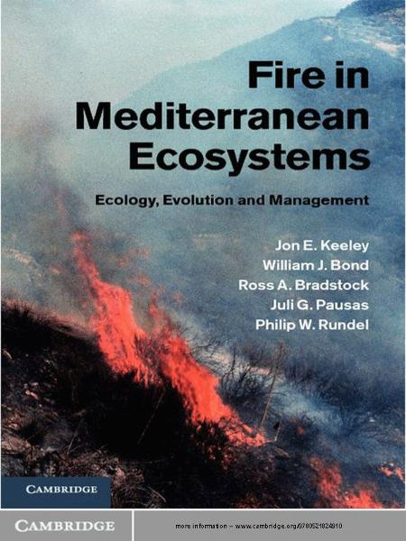 Fire in Mediterranean Ecosystems Ecology,  Evolution and Management