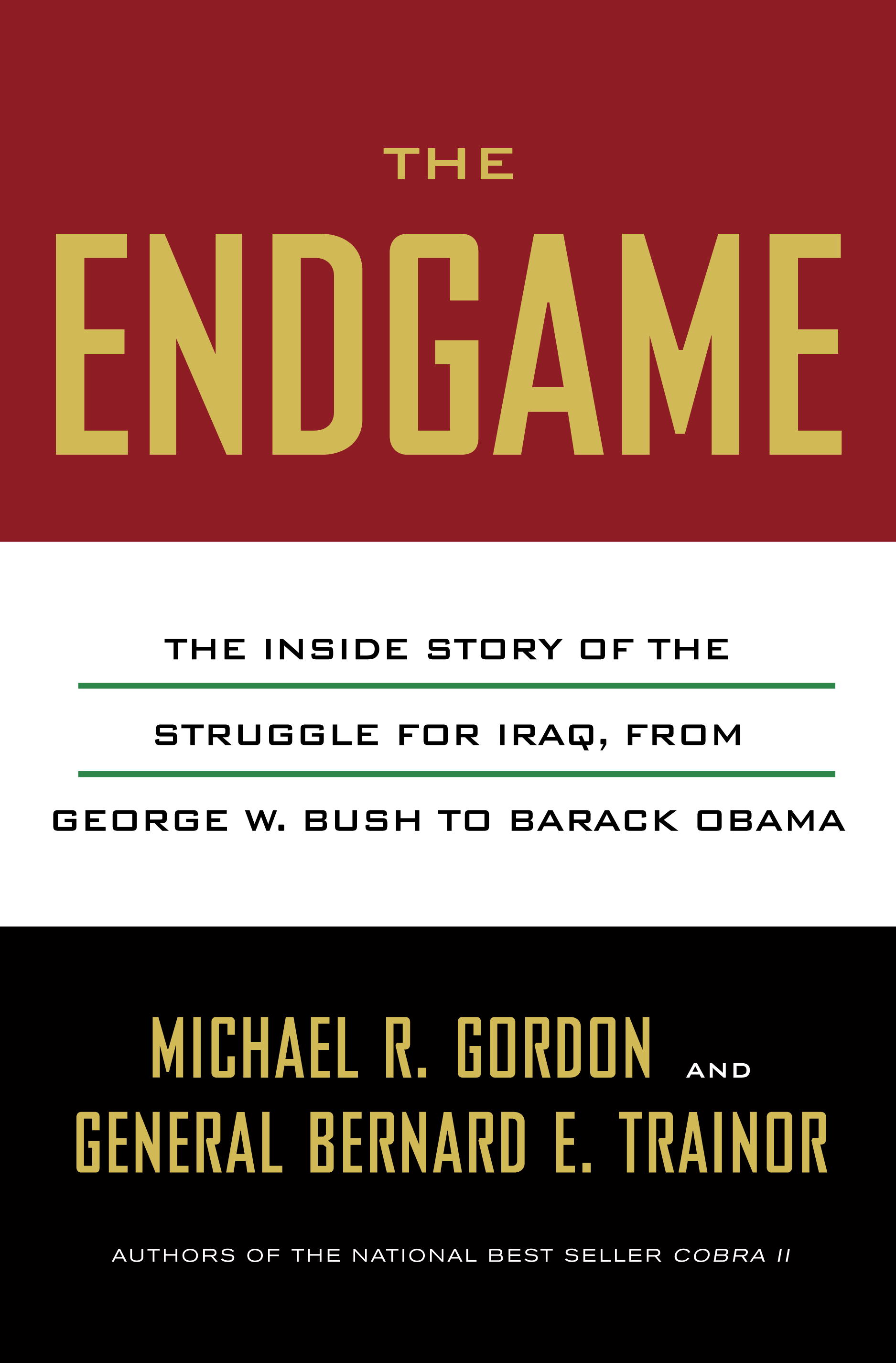 The Endgame By: Michael R. Gordon