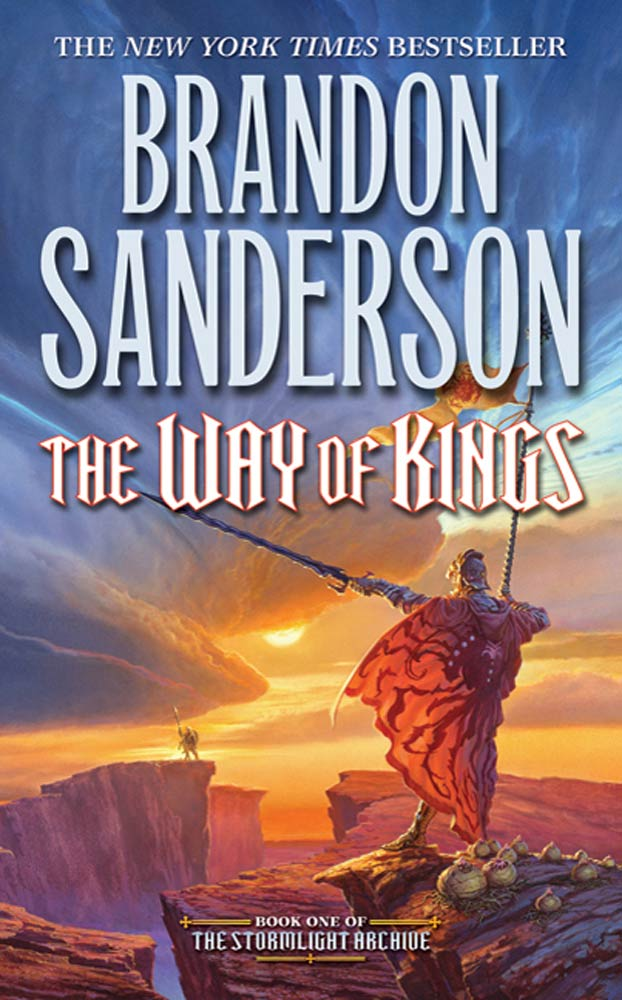 The Way of Kings By: Brandon Sanderson