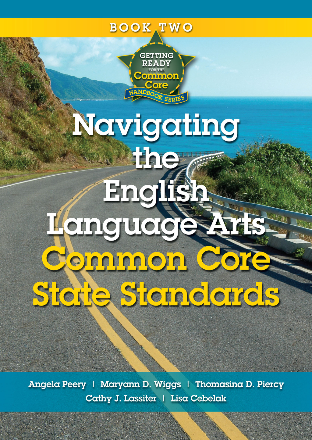 Navigating the English Language Arts Common Core State Standards