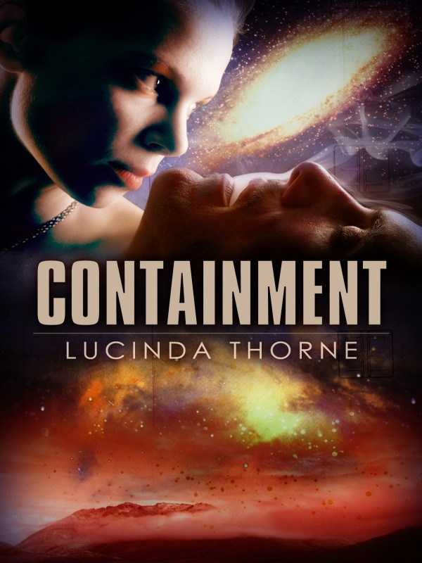 Containment By: Lucinda Thorne