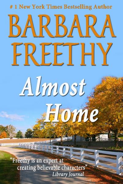 Almost Home By: Barbara Freethy