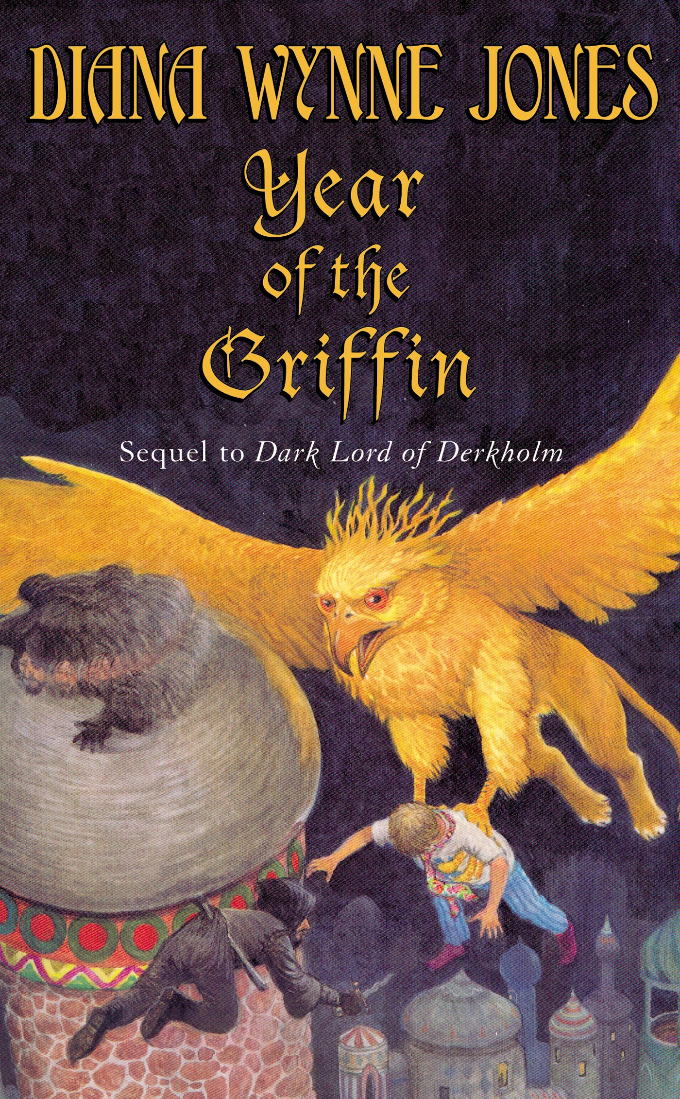 Year of the Griffin By: Diana Wynne Jones
