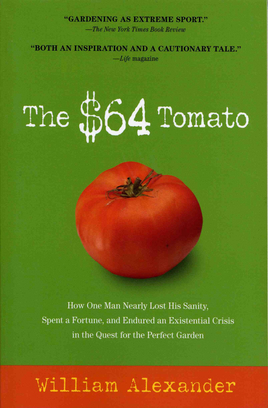 The $64 Tomato By: William Alexander