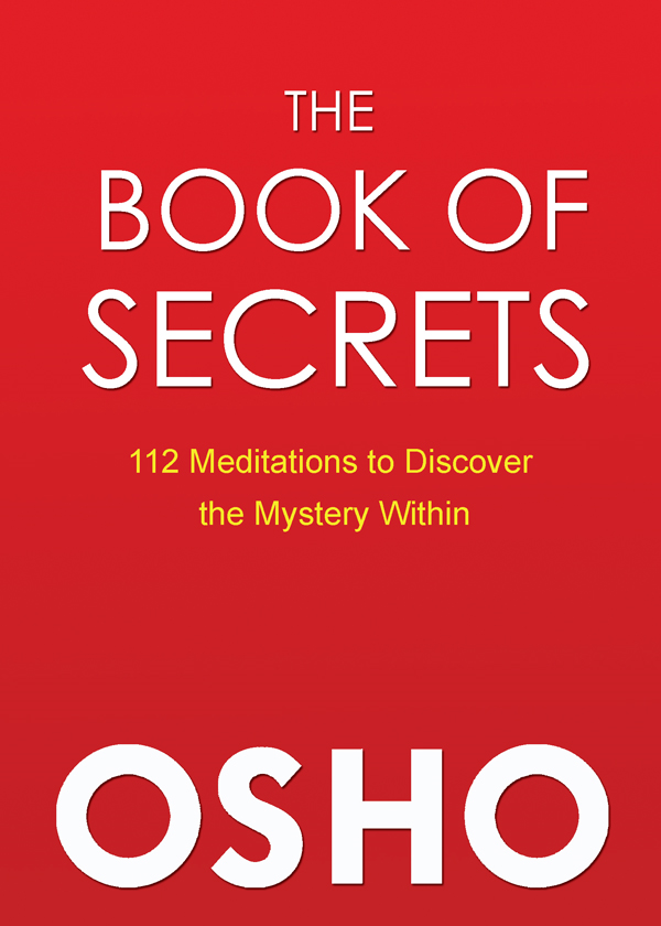 The Book of Secrets By: Osho