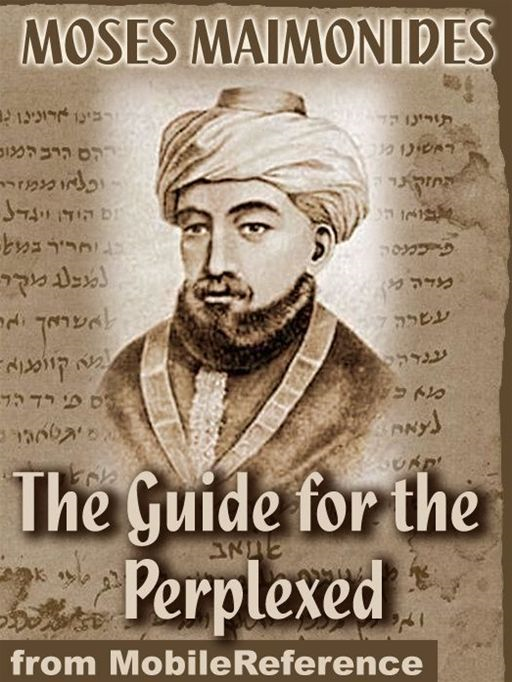 The Guide For The Perplexed  (Mobi Classics)