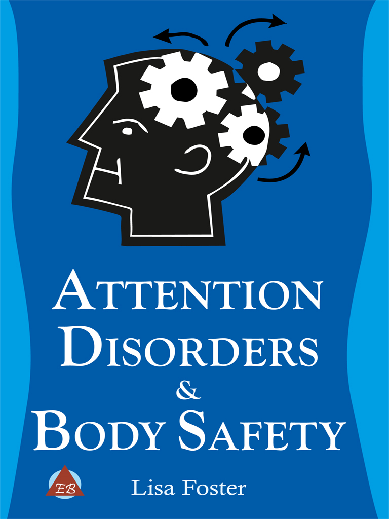 Lisa Foster - Attention Disorders & Body Safety