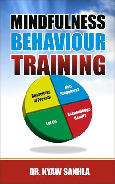 Mindfulness Behaviour Training