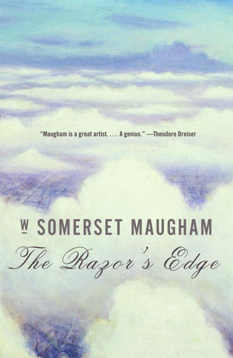 The Razor's Edge By: W. Somerset Maugham