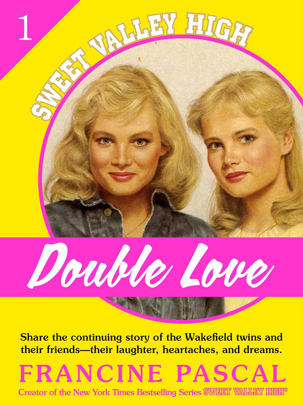 Double Love (Sweet Valley High #1) By: Francine Pascal