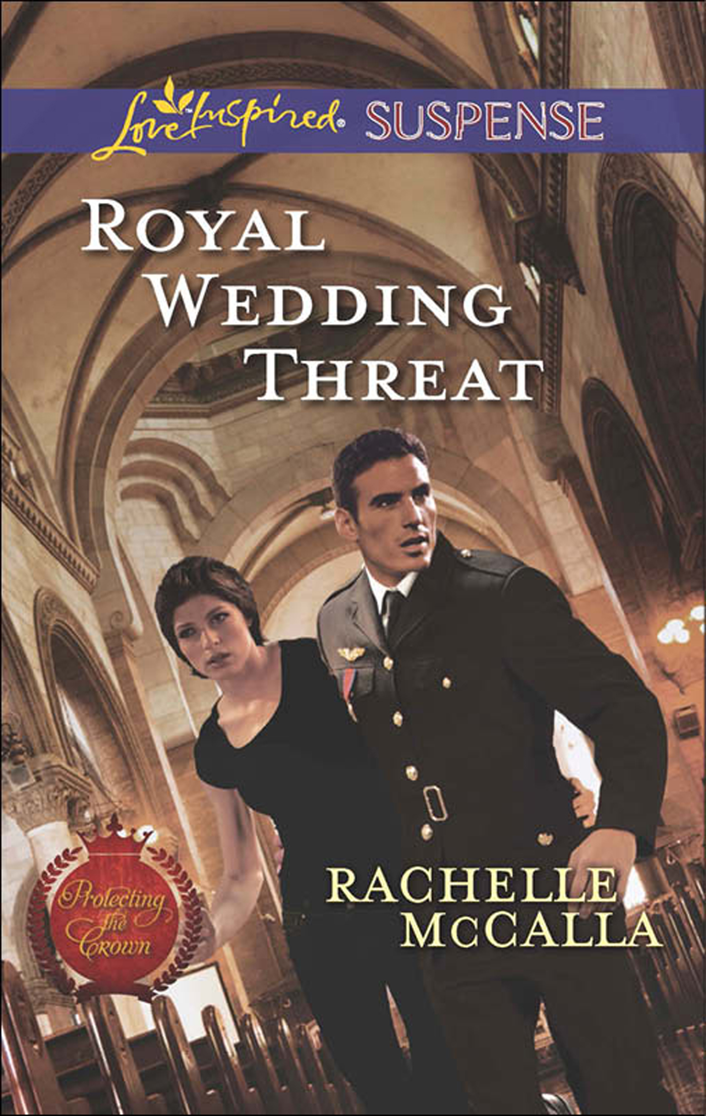 Royal Wedding Threat (Mills & Boon Love Inspired Suspense) (Protecting the Crown - Book 5)