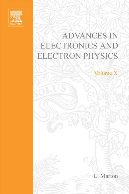ADVANCES ELECTRONIC &ELECTRON PHYSICS V10