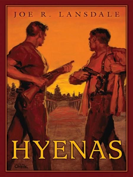Hyenas By: Joe R. Lansdale
