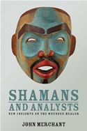 download Shamans and Analysts: New Insights on the Wounded Healer book