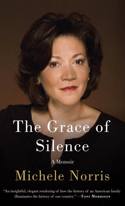 The Grace of Silence By: Michele Norris