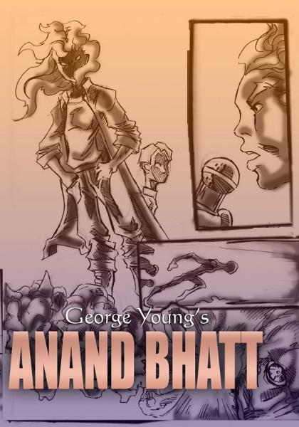 Anand Bhatt (The Comic Book / Graphic Novel ) By: George Young
