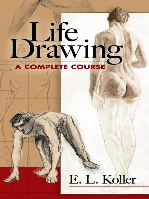 Life Drawing: A Complete Course