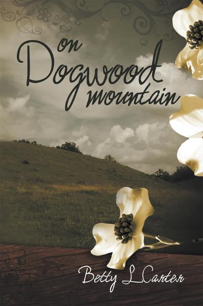 On Dogwood Mountain